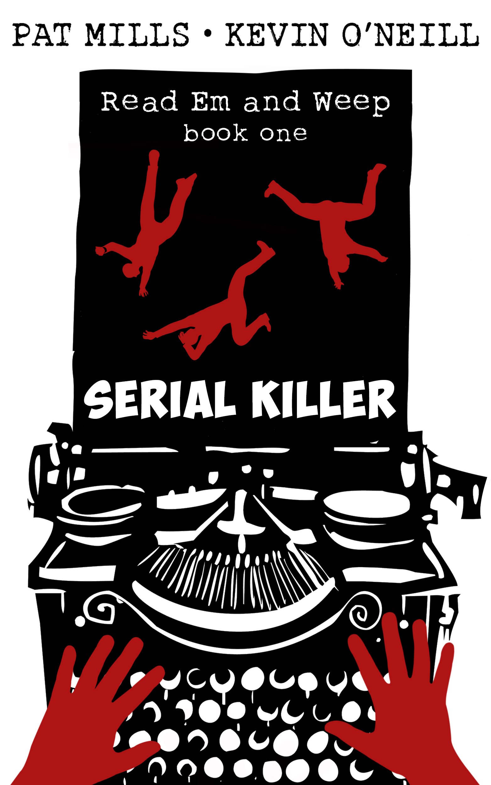 Read Em and Weep: Serial Killer, by Pat Mills and Kevin O'Neill