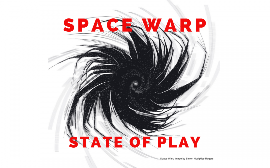 SPACE WARP: STATE OF PLAY