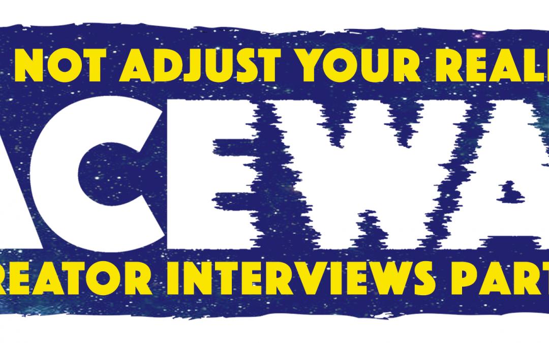 SCHLOCK N AARGH! SPACEWARP INTERVIEWS PART 4
